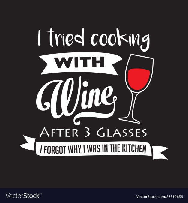 Funny Wine Quote and Saying, good for print